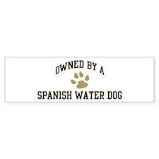 Spanish Water Dog: Owned Bumper Bumper Sticker