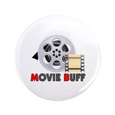 "I'm A Movie Buff 3.5"" Button"
