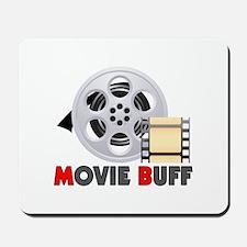 I'm A Movie Buff Mousepad