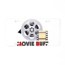 I'm A Movie Buff Aluminum License Plate