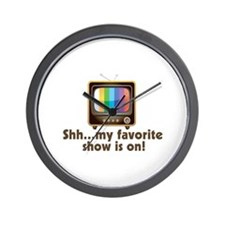 Shh My Favorite Show Is On Television Wall Clock