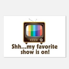Shh My Favorite Show Is On Television Postcards (P