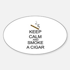 Keep Calm And Smoke A Cigar Sticker (Oval)