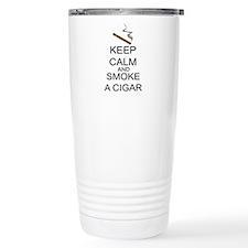 Keep Calm And Smoke A Cigar Travel Mug