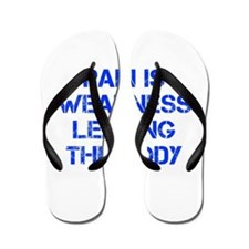 pain-is-weakness-CAP-BLUE Flip Flops