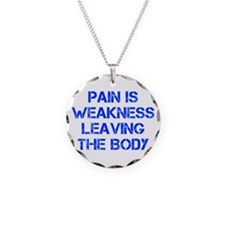 pain-is-weakness-CAP-BLUE Necklace