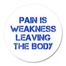 pain-is-weakness-CAP-BLUE Round Car Magnet