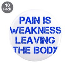 """pain-is-weakness-CAP-BLUE 3.5"""" Button (10 pack)"""