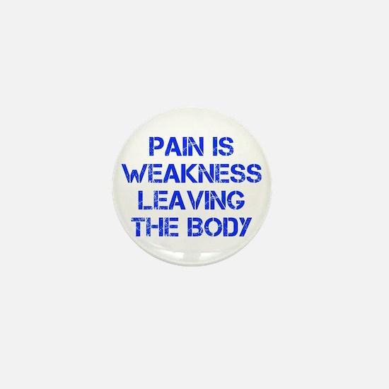 pain-is-weakness-CAP-BLUE Mini Button