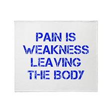 pain-is-weakness-CAP-BLUE Throw Blanket