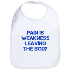 pain-is-weakness-CAP-BLUE Bib