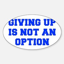 GIVING-UP-FRESH-BLUE Decal