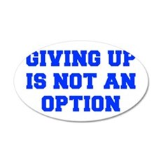 GIVING-UP-FRESH-BLUE Wall Decal