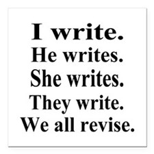 """We All Revise. Square Car Magnet 3"""" x 3"""""""