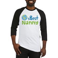 Earths Best Nanny Baseball Jersey