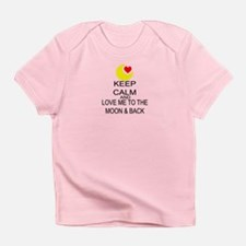 Keep Calm And Love Me To The Moon & Back Infant T-