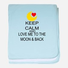 Keep Calm And Love Me To The Moon & Back baby blan