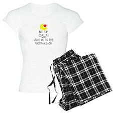 Keep Calm And Love Me To The Moon & Back Pajamas