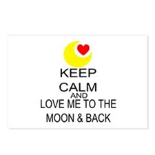 Keep Calm And Love Me To The Moon & Back Postcards
