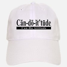 Can-do-it'tude: Can-Do Attitude Baseball Baseball Cap