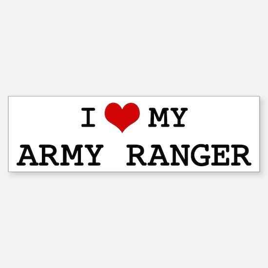 I Love My Army Ranger Bumper Bumper Bumper Sticker