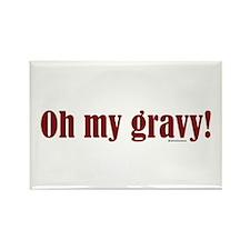 Oh my gravy! Rectangle Magnet