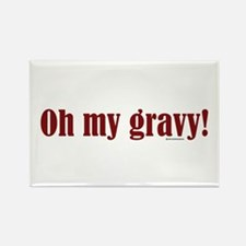 Oh my gravy! Rectangle Magnet