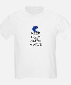 Keep Calm And Catch A Wave T-Shirt