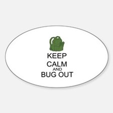 Keep Calm And Bug Out Decal
