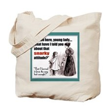 Snarky Attitude Tote Bag