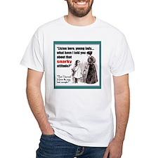 Snarky Attitude T-Shirt