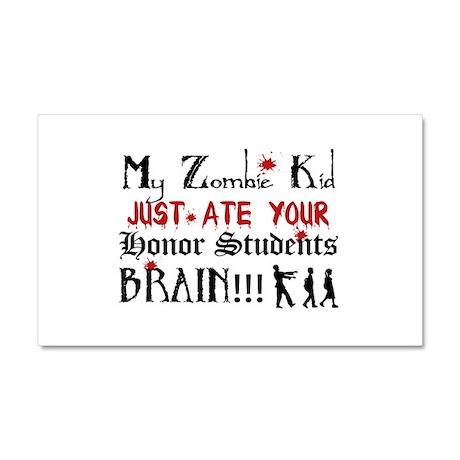 Zombie Kid Ate Honor Students Brain Car Magnet 20