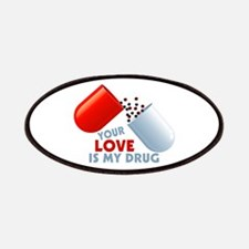 Your Love Is My Drug Hearts In Pill Patches