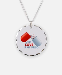 Your Love Is My Drug Hearts In Pill Necklace Circl