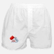 Your Love Is My Drug Hearts In Pill Boxer Shorts