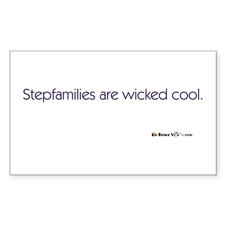 Stepfamilies Are Wicked Cool Rectangle Sticker