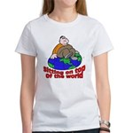 On Top of the World Cartoon Women's T-Shirt