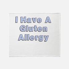 I have a gluten allergy Throw Blanket
