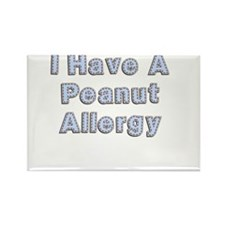 I have a peanut allergy Rectangle Magnet