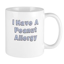 I have a peanut allergy Small Mug