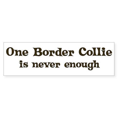 One Border Collie Bumper Sticker