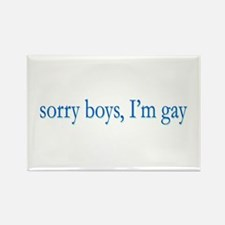 Sorry Boys I'm Gay Rectangle Magnet (100 pack)