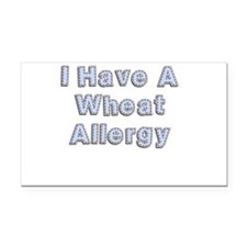 I have a wheat allegy Rectangle Car Magnet