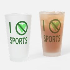 I Hate Sports Drinking Glass