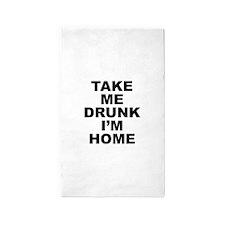 Take Me Drunk I'm Home 3'x5' Area Rug