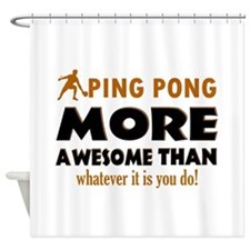 Awesome Ping pong designs Shower Curtain