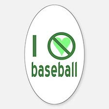 I Hate Baseball Decal