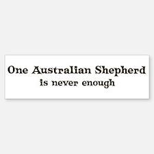 One Australian Shepherd Bumper Bumper Bumper Sticker