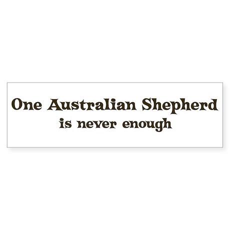 One Australian Shepherd Bumper Sticker