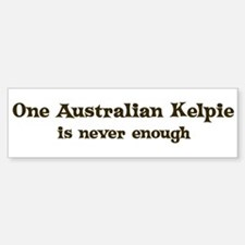 One Australian Kelpie Bumper Bumper Bumper Sticker